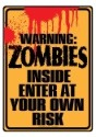 Letrero de zombis adentro